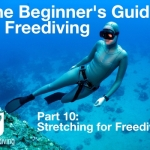Beginners guide to freediving Stretching for Freediving