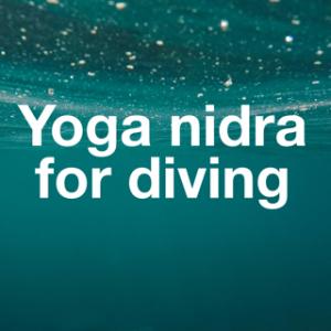 Yoga nidra for Diving