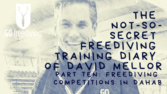 The Not-s0-secret Diary of David Mellor freediving competitions in dahab